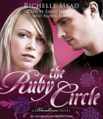 The Ruby Circle : A Bloodlines Novel - Richelle Mead