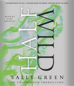Half Wild : Half Bad Trilogy - Sally Green