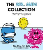 The Mr. Men Collection : Mr. Happy; Mr. Messy; Mr. Funny; Mr. Noisy; Mr. Bump; Mr. Grumpy; Mr. Brave; Mr. Mischief; Mr. Birthday; And Mr. Small - Roger Hargreaves