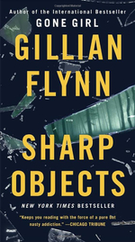 Sharp Objects (Mass Market) - Gillian Flynn