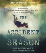 The Accident Season - Moira Fowley-Doyle