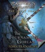 The Tournament at Gorlan : Ranger's Apprentice Early Year - John A Flanagan