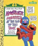 Another Monster at the End of This Book (Sesame Street) : Little Golden Board Book - Jon Stone