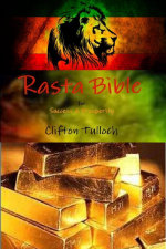 Rasta Bible : For Success & Prosperity - Clifton Tulloch