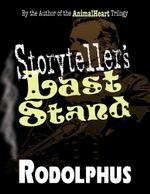 Storyteller's Last Stand - Rodolphus