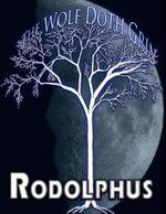 The Wolf Doth Grin - Rodolphus