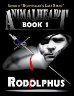 AnimalHeart - Book 1 - Rodolphus