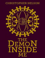 The Demon Inside Me - Christopher Nelson