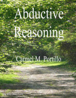 Abductive Reasoning - Carmel M. Portillo