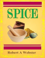 Spice - Robert A. Webster