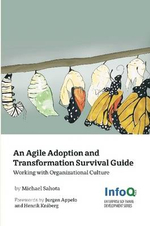 An Agile Adoption and Transformation Survival Guide - Michael Sahota