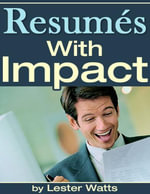 Resumes With Impact - Lester Watts