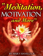 Meditation, Motivation and More - Mary Havelock