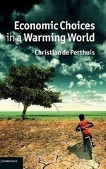 Economic Choices in a Warming World - Christian de Perthuis