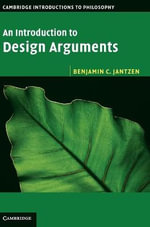 An Introduction to Design Arguments - Benjamin C. Jantzen