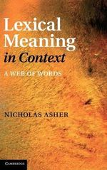 Lexical Meaning in Context : A Web of Words - Nicholas Asher