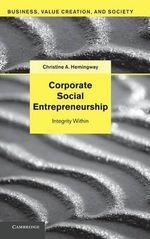 Corporate Social Entrepreneurship : Integrity Within - Christine A. Hemingway