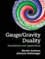 Gauge/Gravity Duality : Foundations and Applications - Martin Ammon