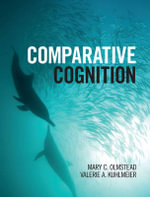 Comparative Cognition - Mary C. Olmstead