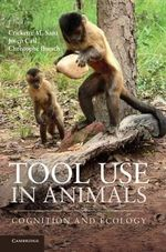 Tool Use in Animals : Cognition and Ecology