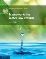 Frameworks for Water Law Reform - Sarah Hendry