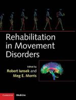Rehabilitation in Movement Disorders : A Case Study Approach