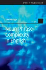 Noun Phrase Complexity in English - Dr Eva Berlage