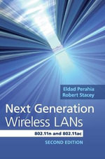 Next Generation Wireless Lans : 802.11n and 802.11ac - Eldad Perahia
