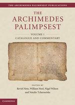 The Archimedes Palimpsest 2 Volume Set - Reviel Netz
