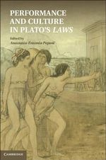 Performance and Culture in Plato's Laws : Literary Texture in Apuleius' Metamorphoses