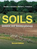 Soils : Genesis and Geomorphology - Randall Schaetzl