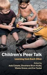 Children's Peer Talk : Learning from Each Other
