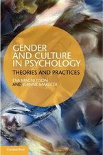 Gender and Culture in Psychology : Theories and Practices - Eva Magnusson