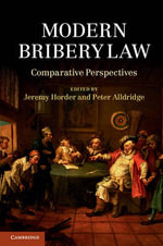 Modern Bribery Law : Comparative Perspectives