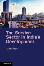 The Service Sector in India's Development - Gaurav Nayyar
