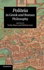 Politeia in Greek and Roman Philosophy : From Plato to the Present