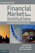 Financial Markets and Institutions : A European Perspective - Jakob de Haan