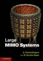Large MIMO Systems - Professor A. Chockalingam