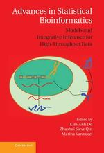 Advances in Statistical Bioinformatics : Models and Integrative Inference for High-Throughput Data