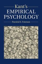 Kant's Empirical Psychology - Patrick R. Frierson