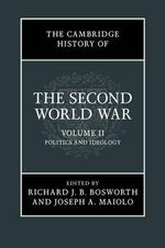 The Cambridge History of the Second World War : Volume 2