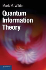 Quantum Information Theory - Mark M. Wilde