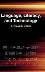 Language, Literacy, and Technology - Richard Kern