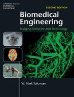 Biomedical Engineering : Bridging Medicine and Technology - W. Mark Saltzman