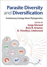 Parasite Diversity and Diversification : Evolutionary Ecology Meets Phylogenetics