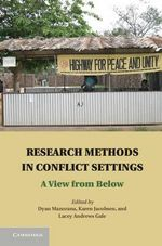 Doing Research in Conflict Zones : Experiences from the Field