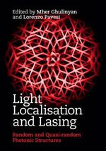 Light Localisation and Lasing : Random and Pseudo-Random Photonic Structures