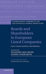 Boards and Shareholders in European Listed Companies : Facts, Context and Post-Crisis Reforms