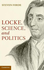 Locke, Science and Politics - Steven Forde
