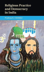 Religious Practice and Democracy in India - Pradeep K. Chhibber